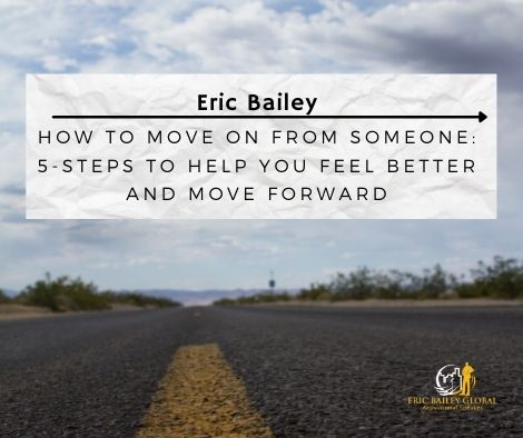 How to move on from someone
